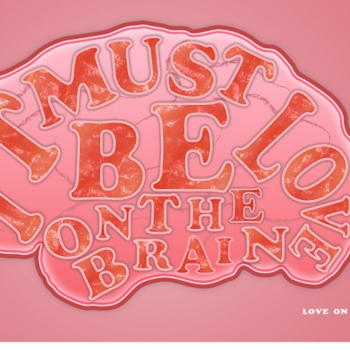 it-must-be-love-on-the-brain